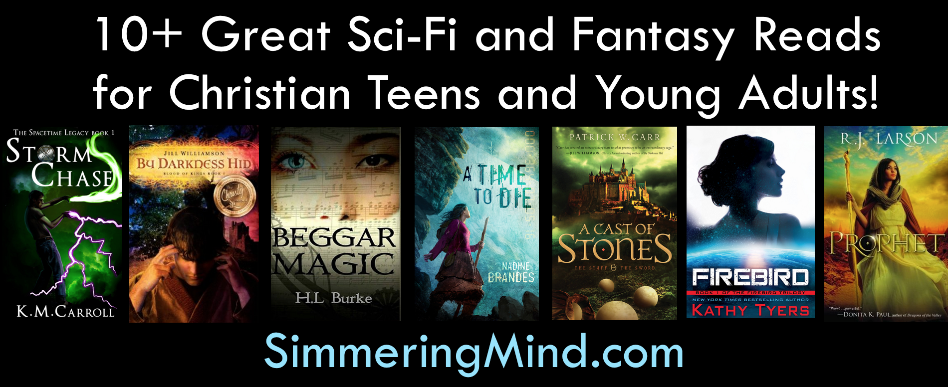 10 Great Sci Fi And Fantasy Books For Christian Teens And Young
